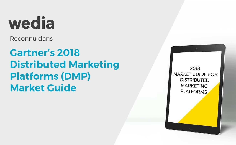 Wedia reconnue dans Gartner 2018 DMP market guide