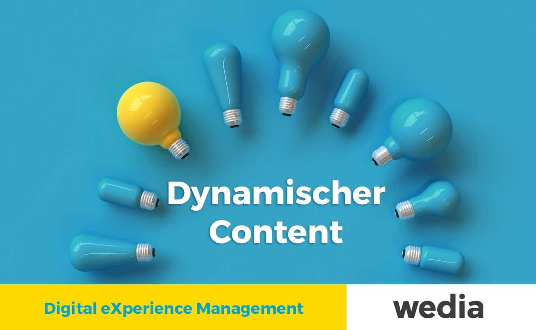 Digital eXperience Management - Dynamischer Content