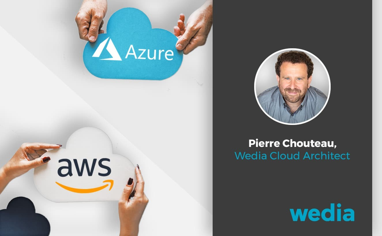 Entretien-Pierre-Chouteau-Wedia-Multicloud-Azure-AWS