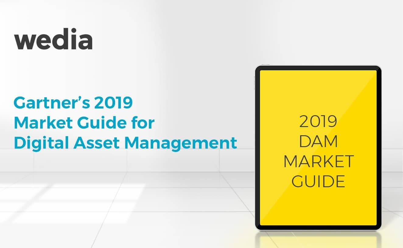 Wedia is listed in 2019 Gartner Market Guide for Digital Asset Management