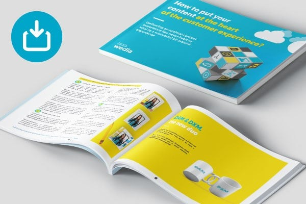 Wedia eBook - Your content at the heart of the customer experience