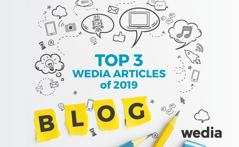 Découvrez la sélection de 3 articles clefs 2019 de Wedia