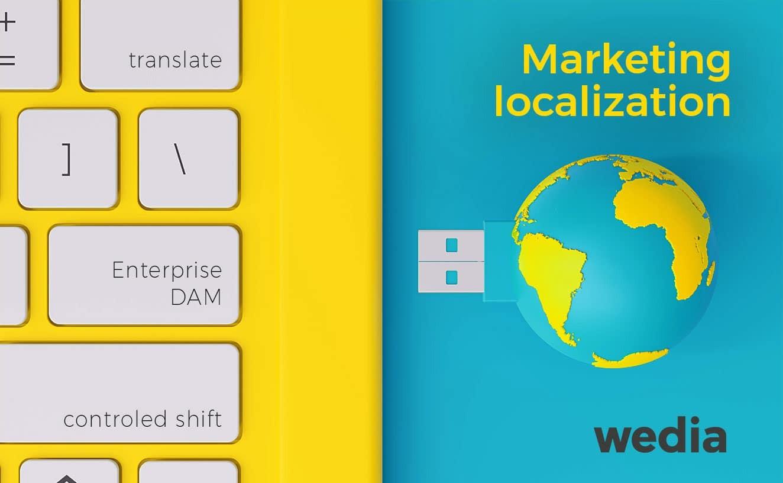 Wedia - Comment le DAM d'entreprise répond à vos enjeux de localisation marketing