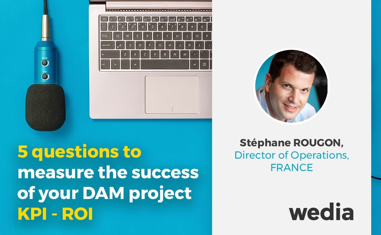 Measuring the success of your DAM project. What are the KPIs? What is the ROI?