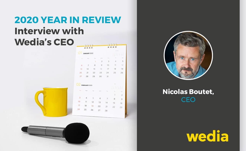 Jahresrückblick für 2020: Ein Interview mit dem CEO von Wedia