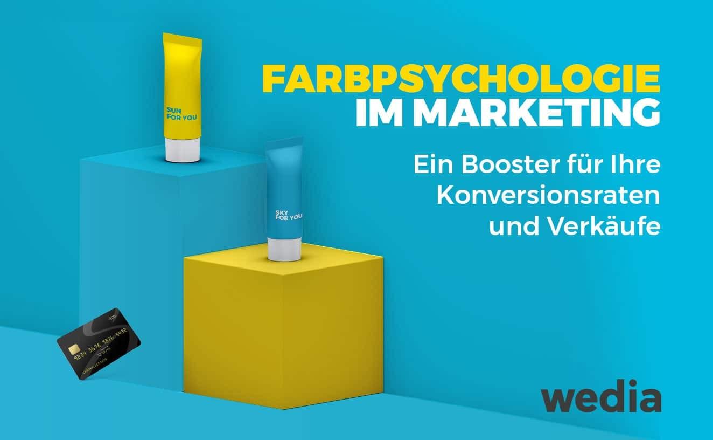 Farbpsychologie im Marketing und ihre Auswirkungen auf das Konsumentenverhalten