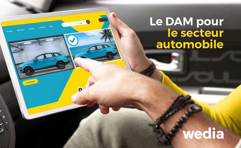 Le DAM pour le secteur automobile