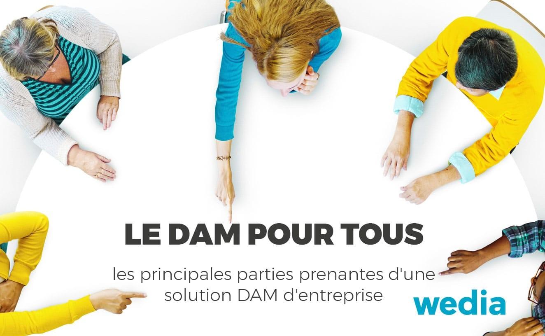 Les principales parties prenantes du DAM