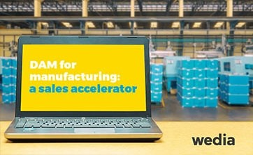 Wedia - Blog: DAM in the industrial sector - a sales accelerator