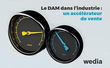 Wedia - Blog : Le dam dans le secteur industriel : un accélérateur de vente