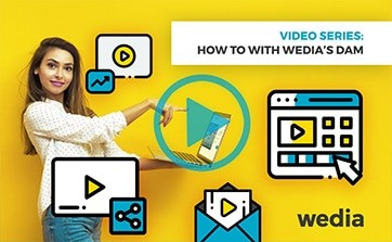 Wedia - Blog: How to get the most out of your videos with Wedia's DAM platform