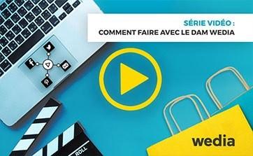 Wedia - Blog : Comment exploiter pleinement vos vidéos avec la plateforme de DAM de Wedia